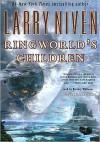 Ringworld's Children (Known Space Series) - Larry Niven, Barrett Whitener
