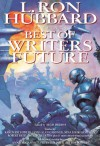L. Ron Hubbard Presents The Best of Writers of the Future - Algis Budrys, L. Ron Hubbard