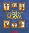 The Ancient Maya (People of the Ancient World) - Lila Perl
