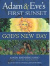 Adam & Eve's First Sunset: God's New Day - Sandy Eisenberg Sasso
