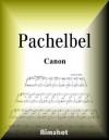 PACHELBEL CANON PIANO SOLO (Japanese Edition) - Johann Pachelbel