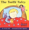 The Tooth Fairy (My First Reader) - Kirsten Hall, Dawn Apperley