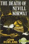 The Death of Nevill Norway - John Rowland