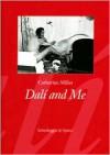 Dalí and Me - Catherine Millet