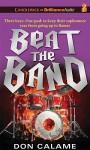 Beat the Band - Don Calame, Nick Podehl
