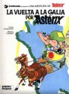 Asterix - La vuelta a la Galia - René Goscinny, Albert Uderzo