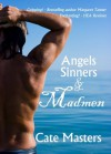 Angels, Sinners and Madmen - Cate Masters