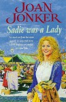 Sadie Was a Lady (Audio) - Joan Jonker, Clare Higgins
