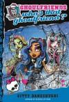 Monster High: Who's That Ghoulfriend? (Monster High: Ghoulfriends Forever) - Gitty Daneshvari