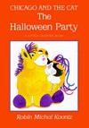 The Halloween Party: 9 - Robin Michal Koontz