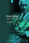 Ernst Junger: Politik - Mythos - Kunst - Lutz Hagestedt