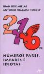 Números pares, impares e idiotas - Juan José Millás, Forges