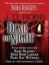 Dead of Night (includes In Death, #24.5) - J.D. Robb, Mary Blayney, Ruth Ryan Langan, Mary Kay McComas
