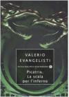 Picatrix. La scala per l'inferno - Valerio Evangelisti