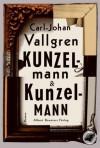 Kunzelmann & Kunzelmann - Carl-Johan Vallgren