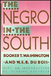 The Negro in the South - Booker T. Washington, Herbert Aptheker