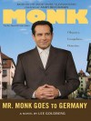 Mr. Monk Goes to Germany - Lee Goldberg
