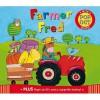 Farmer Fred. Illustrated by Kay Widdowson - Kay Widdowson