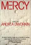 Mercy: A Novel - Andrea Dworkin