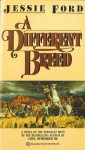 A Different Breed - Jessie Ford