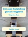 Cut Capo Flatpicking Guitar Songbook: Gregorian Chant - Zondervan Publishing