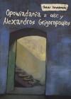 Opowiadania z ulicy Alexandros Grigoropoulos - Oskar Szwabowski