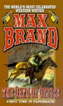 The Oath of Office: A Western Trio - Max Brand