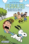 Peanuts Happiness is a Warm Blanket, Charlie Brown - Charles M. Schulz, Stephan Pastis, Bob Scott, Vicki Scott, Ron Zorman