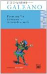 Patas arriba. La escuela del mundo al revés - Eduardo Galeano, Josi Guadalupe Posada