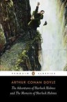 The Adventures of Sherlock Holmes and the Memoirs of Sherlock Holmes (Penguin Classics) - Arthur Conan Doyle