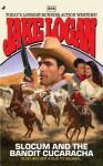 Slocum #388: Slocum and the Bandit Cucaracha - Jake Logan