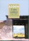 El Alma Castellana, 1600-1800 - Azorín