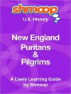 New England Puritans & Pilgrims: Shmoop US History Guide - Shmoop