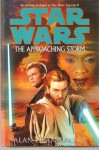 Star Wars: The Approaching Storm - Allan Foster
