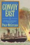 Convoy East - Philip McCutchan
