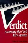 Verdict: Assessing the Civil Jury System - Robert E. Litan
