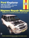 Ford Explorer 91-2001, incl Mazda Navajo/Mercury Mountaineer (Haynes Automotive Repair Manual Series) - Jay Storer, John H. Haynes