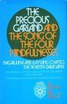The precious garland and The song of the four mindfulnesses (The Wisdom of Tibet series ; 2) - Nāgārjuna, Bskal-bzan-rgya-mtsho