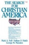 The Search for Christian America - Mark A. Noll, George M. Marsden