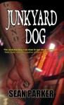 Junkyard Dog - Sean Parker