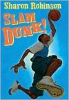 Slam Dunk! - Sharon Robinson