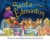 Santa Is Coming to Edmonton - Steve Smallman, Robert Dunn