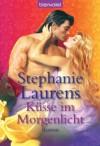 Küsse im Morgenlicht: Roman (German Edition) - Stephanie Laurens, Elke Pane-Bartels