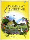 Prayers for Eastertime - Pamela Kennedy, Stephanie McFetridge Britt