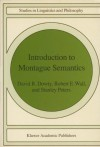 Introduction To Montague Semantics - David R. Dowty, Robert E. Wall, Stanley Peters