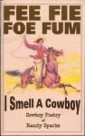 Fie Fie Foe Fum, I Smell a Coboy - Cowboy Poetry (2000) - Randy Sparks