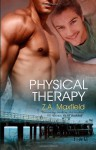 Physical Therapy (St. Nacho's, #2) - Z.A. Maxfield