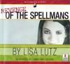 Revenge of the Spellmans - Lisa Lutz, Christina Moore