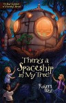 There's a Spaceship in My Tree!: Episode I - Robert West