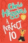 A Perfect 10. Chris Higgins - Chris Higgins